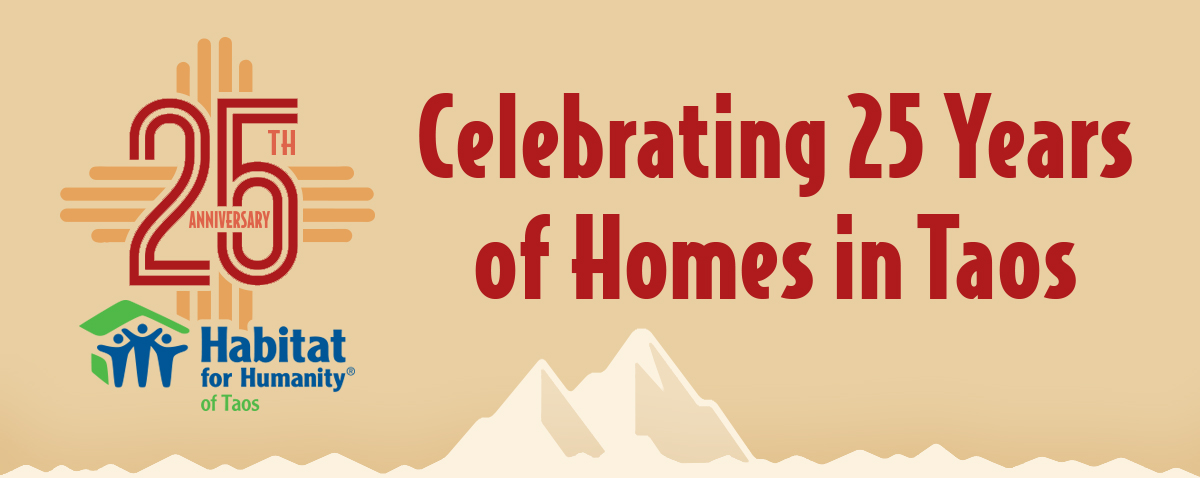 Habitat for Humanity of Taos Celebrating 25 Years in Taos